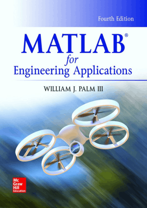 MATLAB for Engineering Applications by William J. Palm