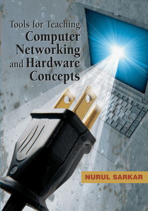 Tools for Teaching Computer Networking and Hardware Concepts by Nurul I. Sarkar