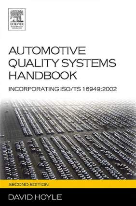 Automotive Quality Systems Handbook Second Edition by David Hoyle