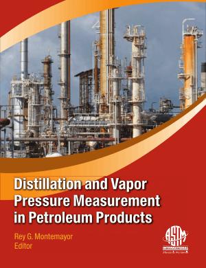Distillation and Vapor Pressure Measurement in Petroleum Products by Rey G. Montemayor