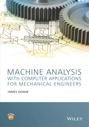 Machine Analysis with Computer Applications for Mechanical Engineers by James Doane