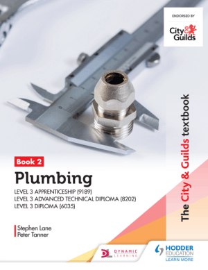 The City and Guilds Textbook Plumbing Book 2 for the Level 3 Apprenticeship (9189), Level 3 Advanced Technical Diploma (8202) and Level 3 Diploma (6035) Kindle Edition by Peter Tanner and Stephen Lane