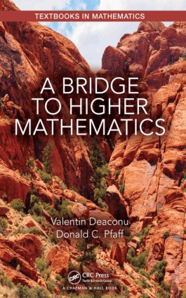 A Bridge to Higher Mathematics by Valentin Deaconu and Donald C. Pfaff