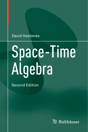 Space Time Algebra Second Edition by David Hestenes