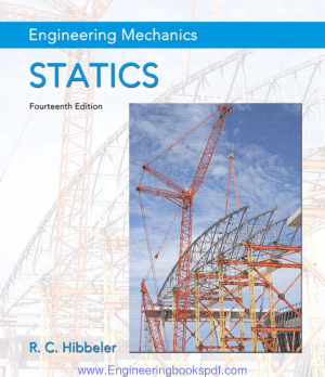 Engineering Mechanics Statics 14th Edition by Hibbele