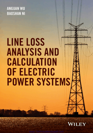 Line Loss Analysis and Calculation of Electric Power Systems by by Anguan Wu and Baoshan Ni