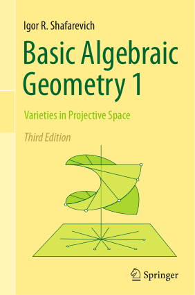 Download Free Basic Algebraic Geometry 1 Varieties in Projective Space Third Edition by Igor R. Shafarevich