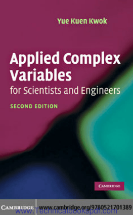 Applied Complex Variables for Scientists and Engineers Second Edition by Yue Kuen Kwok