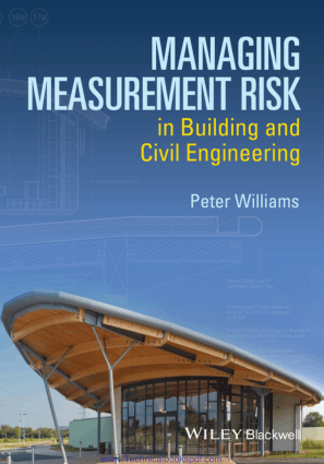 Managing Measurement Risk in Building and Civil Engineering by Peter Williams