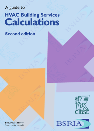 A Guide to HVAC Building Services Calculations 2nd Edition by Kevin Pennycook, D. Churcher and D. Bleicher