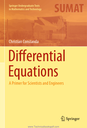 Differential Equations A Primer for Scientists and Engineers by Christian Constanda