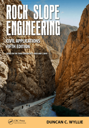 Rock Slope Engineering Civil Applications Fifth Edition by Duncan C. Wyllie