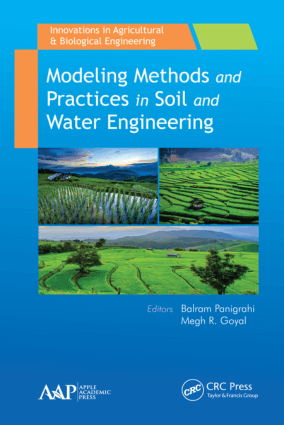 Modeling Methods and Practices in Soil and Water Engineering Edited By Balram Panigrahi and Megh R. Goyal