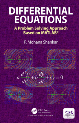 Differential Equations a Problem Solving Approach Based on MATLAB by P. Mohana Shankar
