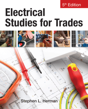 Electrical Studies for Trades 5th Edition by Stephen L. Herman