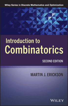 Introduction to Combinatorics Second Edition by Martin J. Erickson