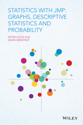 Statistics with JMP Graphs, Descriptive Statistics, and Probability by Peter Goos and David Meintrup
