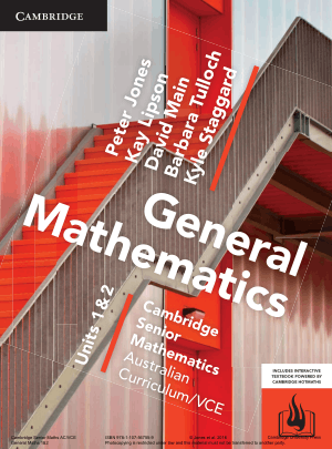 General Mathematics VCE Units 1 and 2 by Peter Jones, Kay Lipson, David Main, Barbara Tulloch and Kyle Staggard