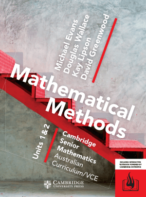 CSM VCE Mathematical Methods Units 1 and 2 by Michael Evans, Douglas Wallace, Kay Lipson and David Greenwood