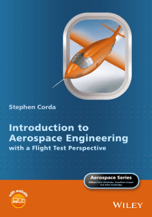 Introduction to Aerospace Engineering with a Flight Test Perspective Edited by Stephen Corda