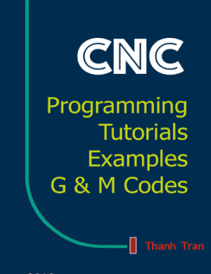 CNC Programming Tutorials Examples G and M Codes by Thanh Tran