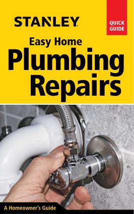 Stanley Easy Home Plumbing Repairs by David Schiff