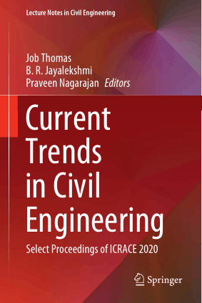 Current Trends in Civil Engineering Select Proceedings of ICRACE 2020 by Job Thomas, B. R. Jayalekshmi and Praveen Nagarajan