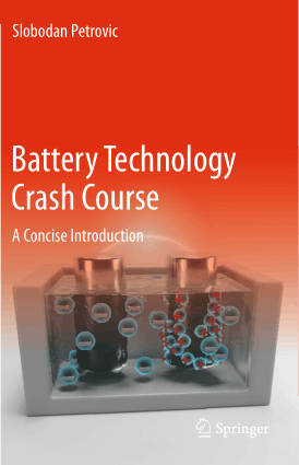 Battery Technology Crash Course A Concise Introduction by Slobodan Petrovic