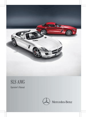 Mercedes Benz 2012 SLS AMG Coupe and Roadster Owners Manual