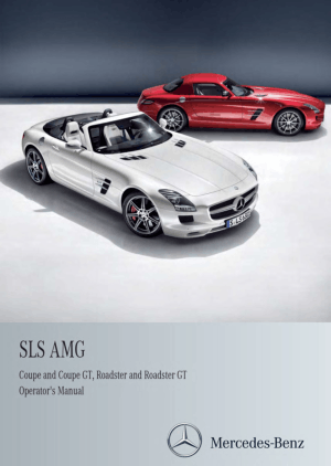 Mercedes Benz 2013 SLS AMG Coupe and Roadster Owners Manual