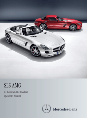Mercedes Benz 2014 SLS AMG Coupe and Roadster Owners Manual