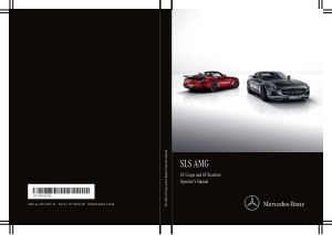 Mercedes Benz 2015 SLS AMG GT Coupe and Roadster Owners Manual