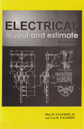 Electrical Layout and Estimate Second Edition by Max B. Fajardo and Leo R. Fajardo