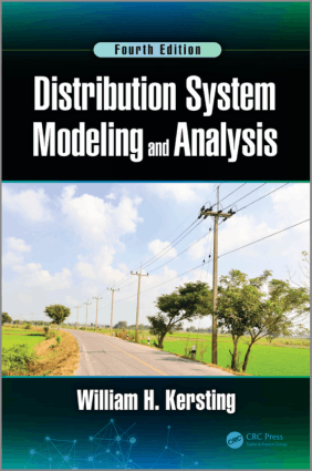 Distribution System Modeling and Analysis Fourth Edition William H. Kersting