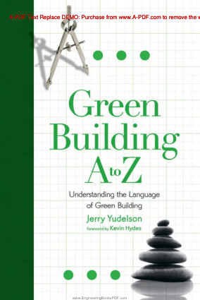 Green Building A to Z Understanding the Language of Green Building by Jerry Yudelson