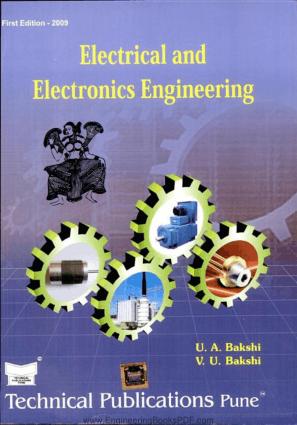 Electrical and Electronics Engineering By U. A. Bakshi and V. U. Bakshi