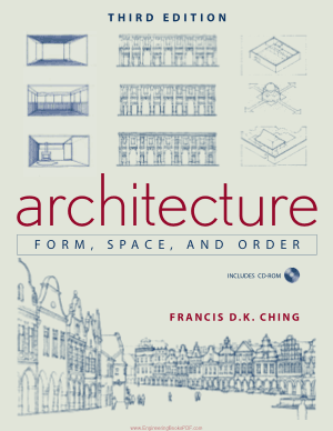 Architecture Form Space and Order 3rd Edition by Ching
