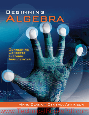 Beginning Algebra Connecting Concepts through Applications By Mark Clark and Cynthia Anfinson