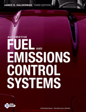 Automotive Fuel and Emissions Control Systems Third Edition by James D. Halderman and Jim Linder
