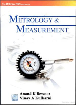 Metrology and Measurement By Vinay Kulkarni