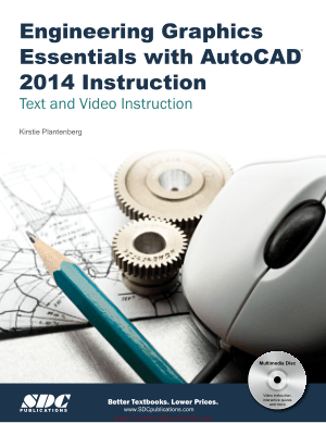 Engineering Graphics Essentials with AutoCAD 2014 Instruction Text and Video Instruction By Kirstie Plantenberg