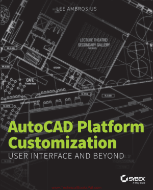 Wiley Autocad Platform Customization User Interface And Beyond