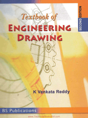 Textbook of Engineering Drawing Second Edition By K. Venkata Reddy