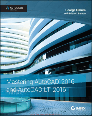 Mastering Autocad And Autocad LT 2016 Autodesk Official Press
