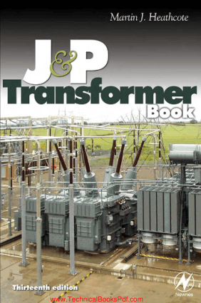 J and P Transformer Book 13th Edition By Martin Heathcote