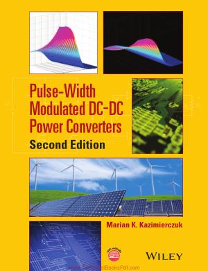 Pulse Width Modulated DC DC Power Converters Second Edition By Marian K Kazimierczuk