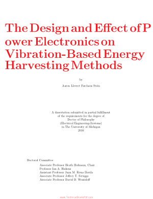 The Design and Effect of Power Electronics on Vibration Based Energy Harvesting Methods by Aaron Llevret Farchaus Stein