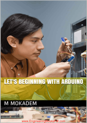 Let's Beginning with Arduino By M Mokadem
