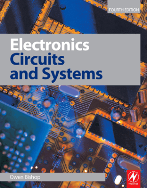Electronics Circuits and Systems 4th Edition By Owen Bishop