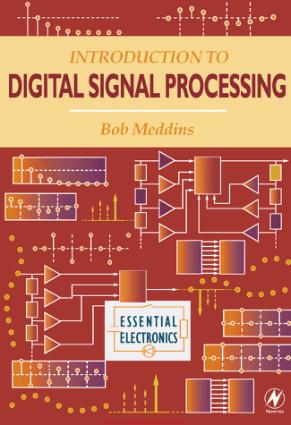 Introduction to Digital Signal Processing by Bob Meddins
